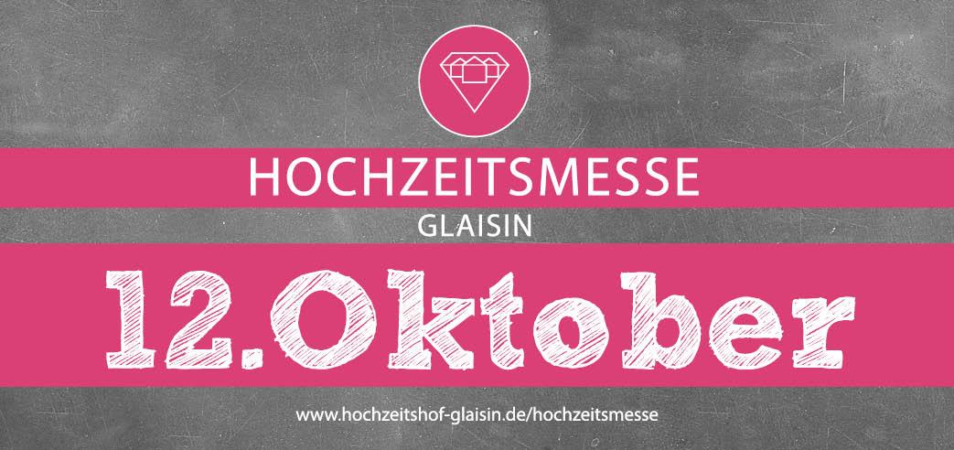 save the date – 12.10. Hochzeitsmesse Glaisin